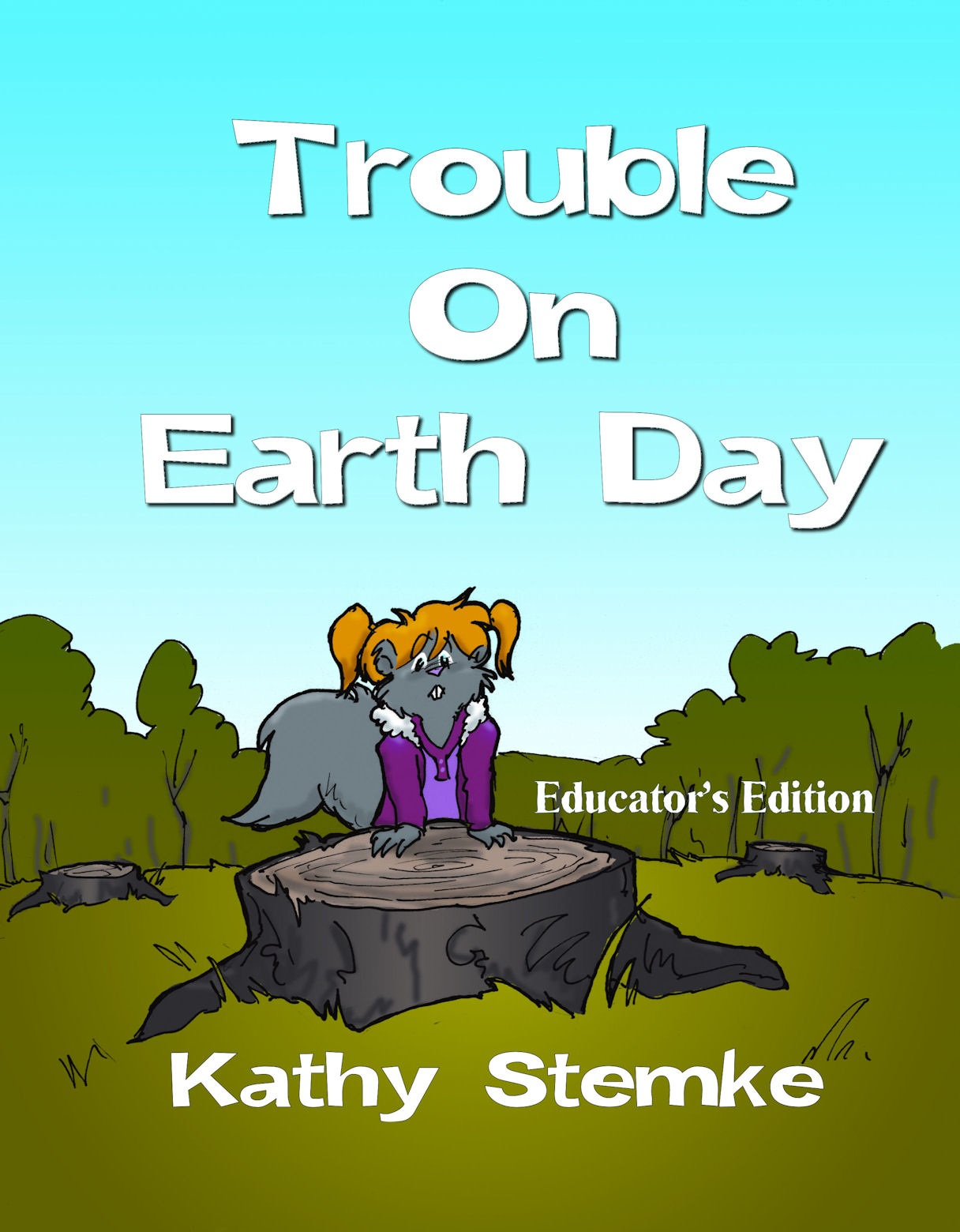 Trouble on Earth Day opens in the cozy home of the anthropomorphic squirrel ...