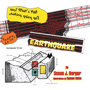 EARTHQUAKE! Susan J. Berger