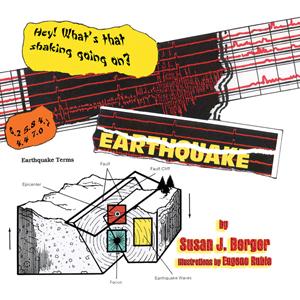 EARTHQUAKE! Susan J. Berger